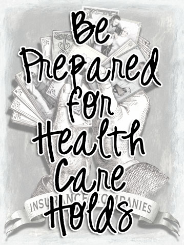 Holding for Health Insurance Companies www.wifemomhouseohmy.com