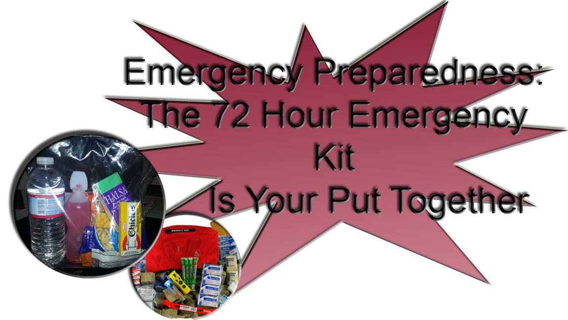 The 72 Hour Emergency Kit