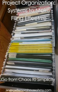 PRoject Organization: Systems to Make Filing Effective www.wifemomhouseohmy.com