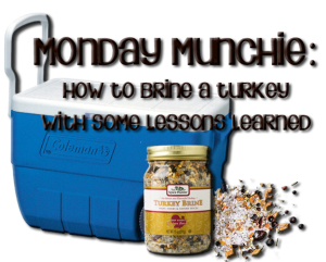 Monday Munchie: How to Brine a Turkey www.wifemomhouseohmy.com