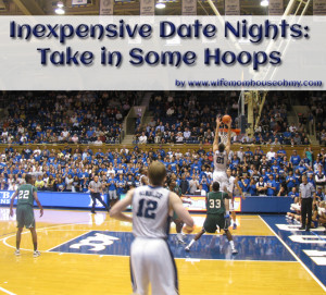 Inexpensive Date Night Take in Some Hoops www.wifemomhouseohmy.com