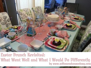 Easter Brunch Revisited www.wifemomhouseohmy.com