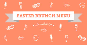 Shari's Berries' Easter Brunch Calculator