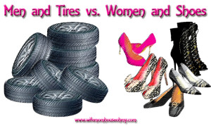 Men and Tires vs Woman and Shoes www.wifemomhouseohmy.com