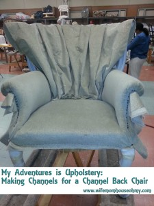 My Adventures is Upholstery: Making Channels for a Channel Back Chair www.wifemomhouseohmy.com