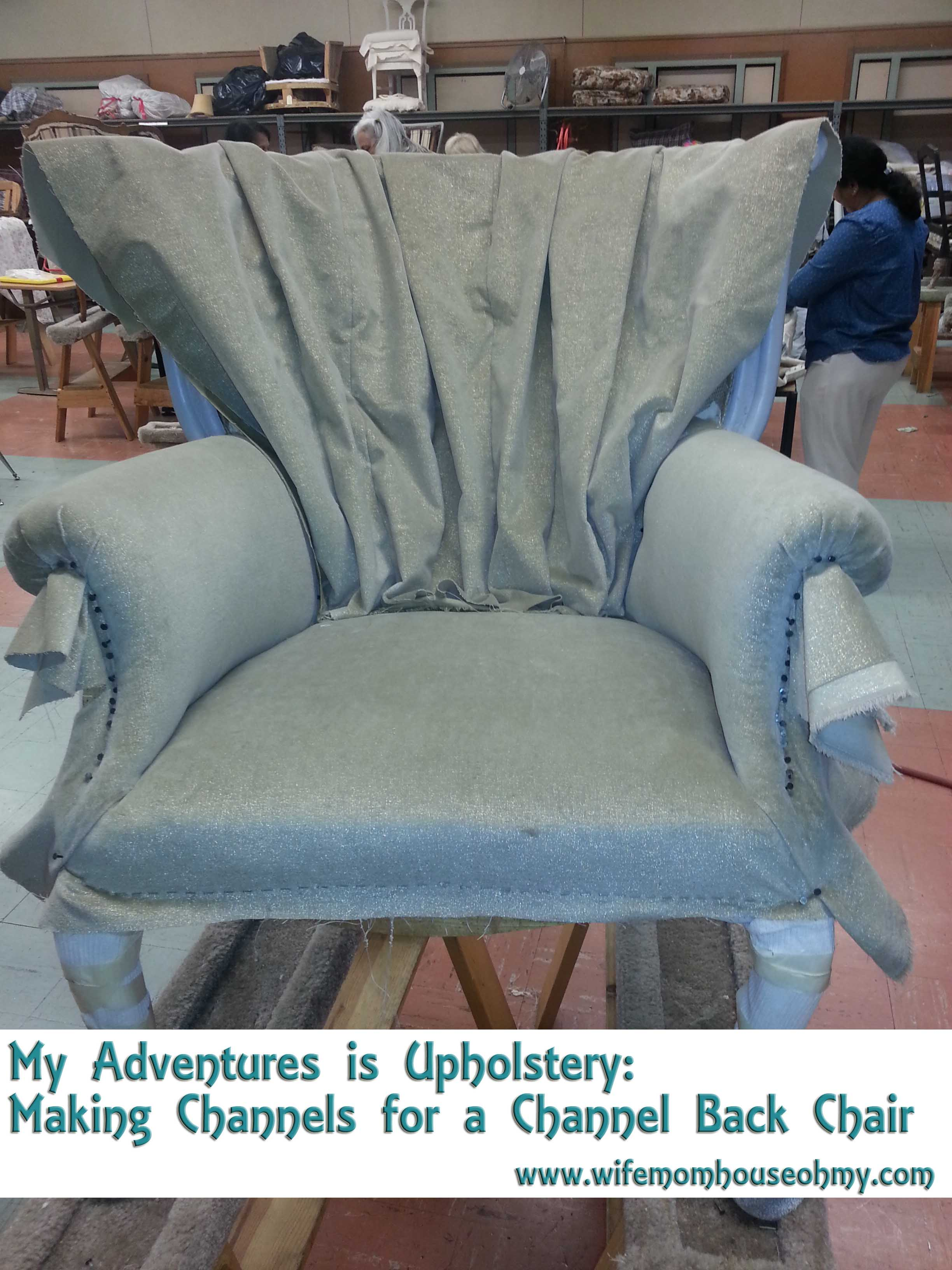 My Adventures Is Upholstery Making Channels For A Channel Back Chair Wifemomhouseohmy
