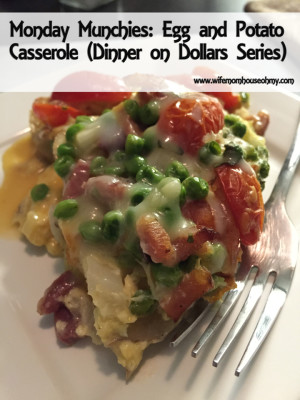Monday Munchies: Egg and Potato Casserole Dinner on Dollars Series www.wifemomhouseohmy.com