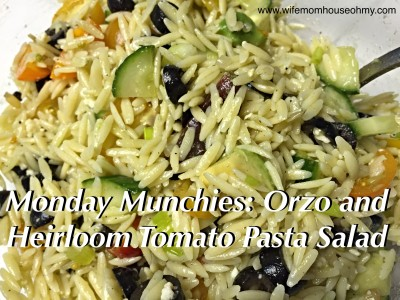 Monday Munchies: Orzo and Heirloom Tomato Pasta Salad www.wifemomhouseohmy.com