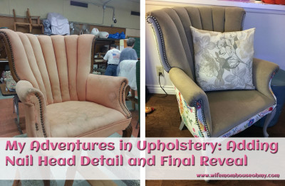 My Adventures In Upholstery: Adding Nail Head Detail and Final Reveal www.wifemomhouseohmy.com