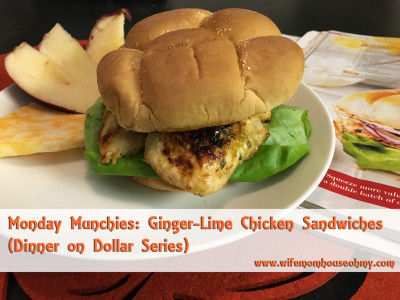 Monday Munchies: Ginger-Lime Chicken Sandwiches (Dinner on Dollar Series) www.wifemomhouseohmy.com