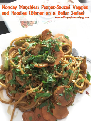Monday Munchies: Peanut-Sauced Veggies and Noodles (Dinner on a Dollar Series) www.wifemomhouseohmy.com
