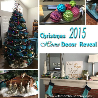 Christmas 2015 Home Decor Reveal www.wifemomhouseohmy.com