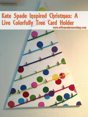 Kate Spade Inspired Christmas: A Live Colorfully Tree Card Holder www.wifemomhouseohmy.com