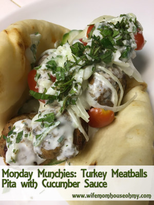 Monday Munchies: Turkey Meatballs Pita with Cucumber Sauce www.wifemomhouseohmy.com