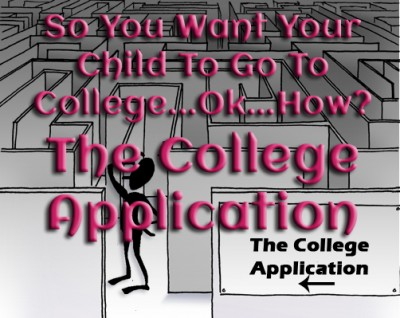 So You Want Your Child To Go To College...Ok...How: The College Application www.wifemomhouseohmy.com