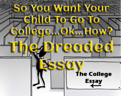 So You Want Your Child to go to College...Ok...How: The Dreaded Essay www.wifemomhouseohmy.com