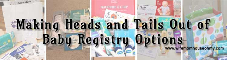 Making Heads and Tails Out of Baby Registry Options www.wifemomhouseohmy.com